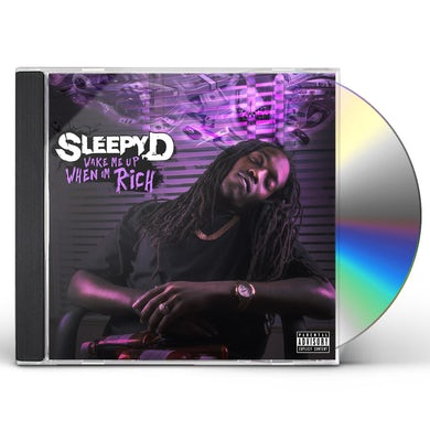 Sleepy D WAKE ME WHEN I'M RICH CD