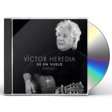 Victor Heredia 50 EN VUELO CAPITULO 1 CD