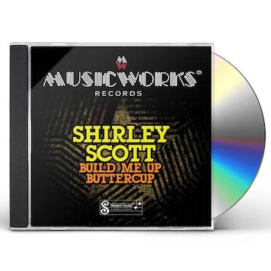 Shirley Scott BUILD ME UP BUTTERCUP CD