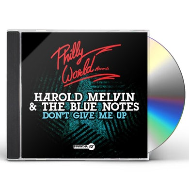 Harold Melvin & Blue Notes DON'T GIVE ME UP CD