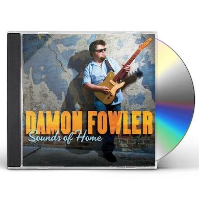 Damon Fowler SOUNDS OF HOME CD