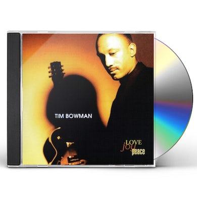 Tim Bowman LOVE JOY PEACE CD