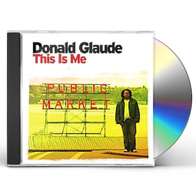 Donald Glaude THIS IS ME CD