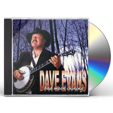 Dave Evans BAD MOON SHINING CD