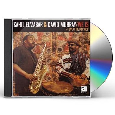 Kahil El'Zabar / David Murray WE IS LIVE AT THE BOP SHOP CD