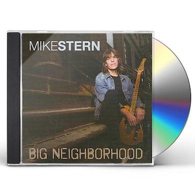 Mike Stern BIG NEIGHBORHOOD CD