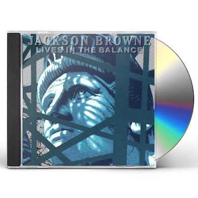 Jackson Browne LIVES IN THE BALANCE CD
