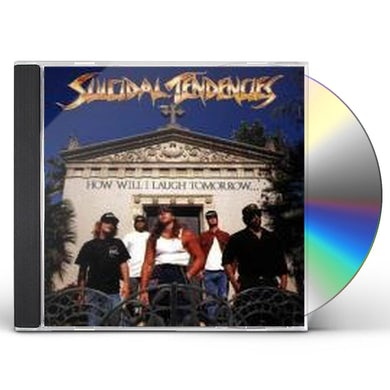 Suicidal Tendencies HOW WILL I LAUGH CD