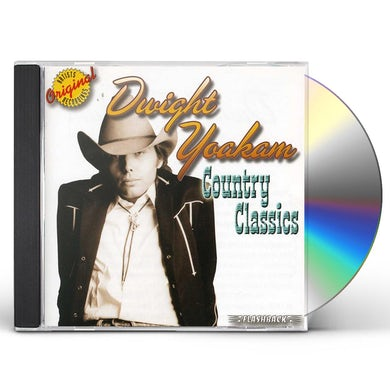 Dwight Yoakam COUNTRY CLASSICS CD