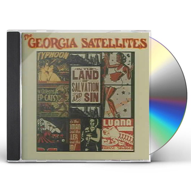 Georgia Satellites IN THE LAND OF SALVATION & SIN CD