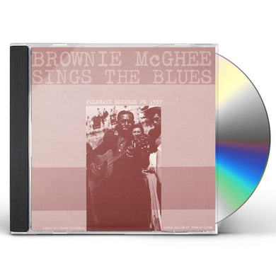 BROWNIE MCGHEE SINGS THE BLUES CD