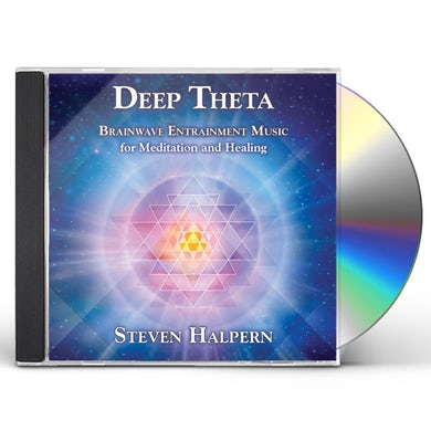 Steven Halpern DEEP THETA: BRAINWAVE ENTRAINMENT MUSIC FOR CD