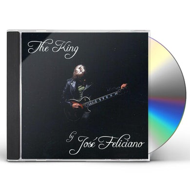 KING: BY JOSE FELICIANO CD