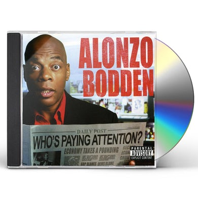 Alonzo Bodden WHOS PAYING ATTENTION CD