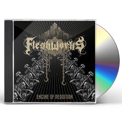 Fleshworks ENGINE OF PERDITION CD
