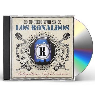 NO PUEDO VIVIR SIN LOS RONALDOS CD