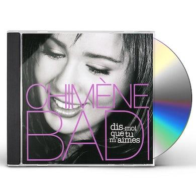 DIS MOI QUE TU M'AIMES CD