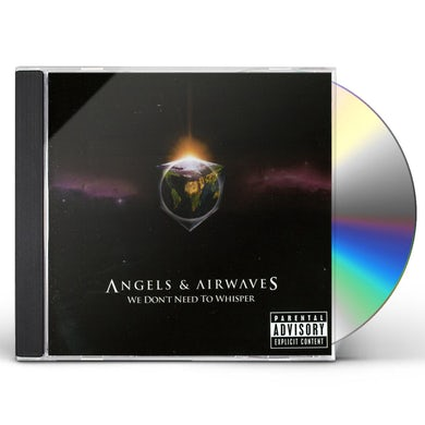 Angels & Airwaves WE DON-T NEED TO WHISPER CD