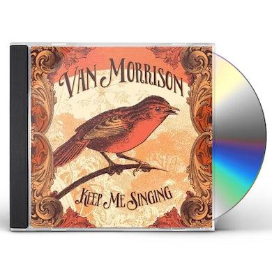 Van Morrison KEEP ME SINGING CD