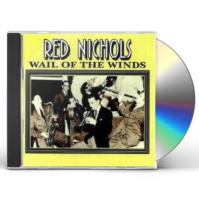 Red Nichols WAIL OF THE WINDS CD