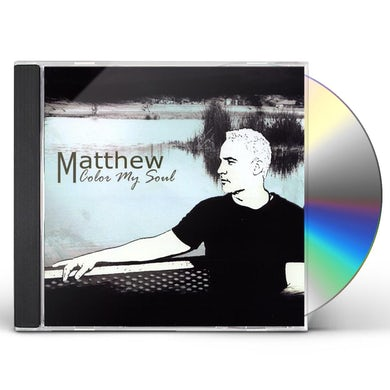 Matthew COLOR MY SOUL CD