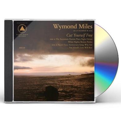 Wymond Miles CUT YOURSELF FREE CD