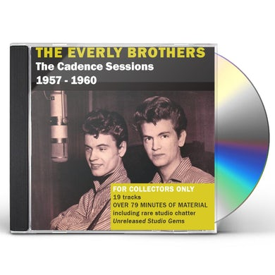 The Everly Brothers CADENCE SESSIONS 1957-60: 1 CD