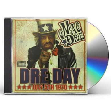 Mac Dre DRE DAY JULY 5TH 1970 CD