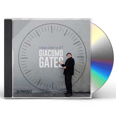 Giacomo Gates WHAT TIME IS IT CD