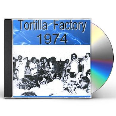 TORTILLA FACTORY 1974 CD