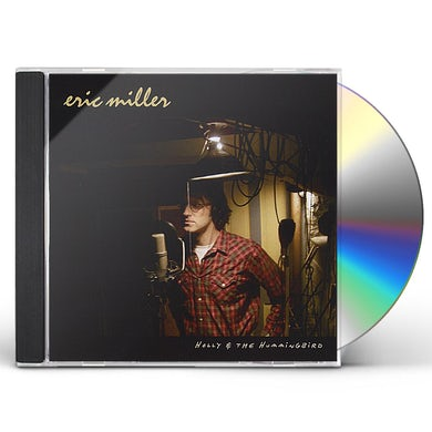 Eric Miller HOLLY & THE HUMMINGBIRD CD
