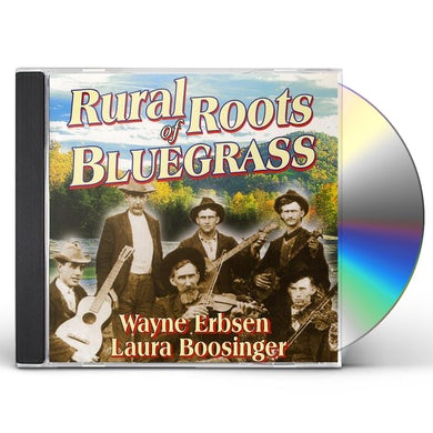 Wayne Erbsen RURAL ROOTS OF BLUEGRASS CD