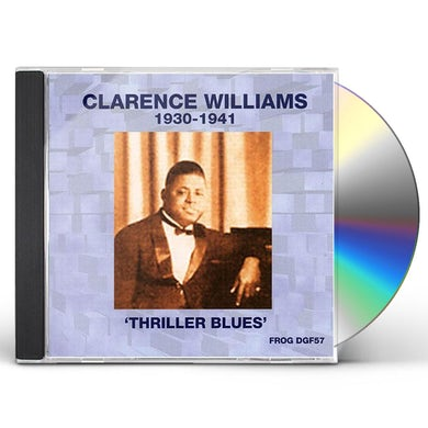 Clarence Williams 1930-1941: THRILLER BLUES CD