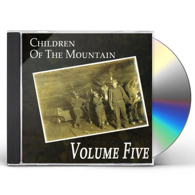Volume Five CHILDREN OF THE MOUNTAIN CD