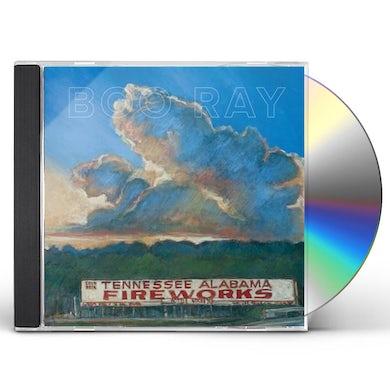 Boo Ray TENNESSEE ALABAMA FIREWORKS CD