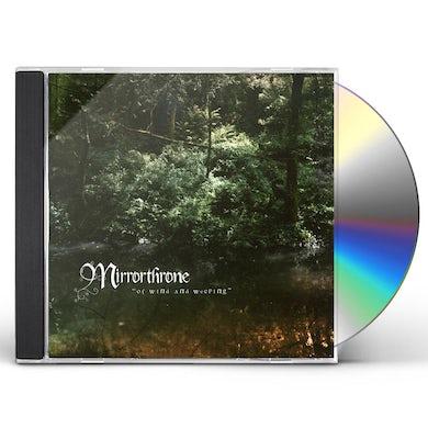 Mirrorthrone OF WIND & WEEPING CD