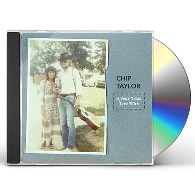 Chip Taylor SONG I CAN LIVE WITH CD