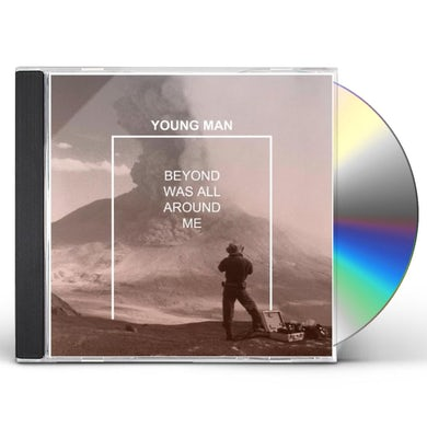 Young Man BEYOND WAS ALL AROUND ME CD