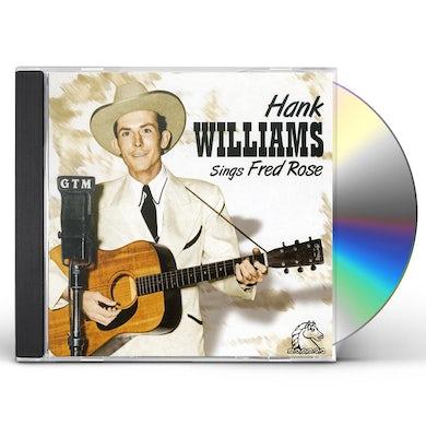 Hank Williams SINGS FRED ROSE CD