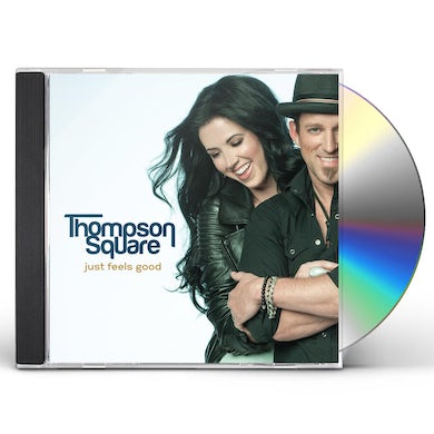 Thompson Square JUST FEELS GOOD CD