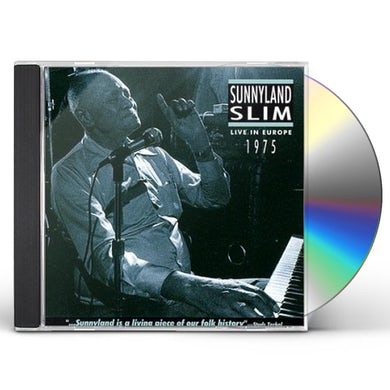 Sunnyland Slim LIVE IN EUROPE 1975 CD