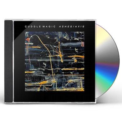 Cuddle Magic ASHES / AXIS CD