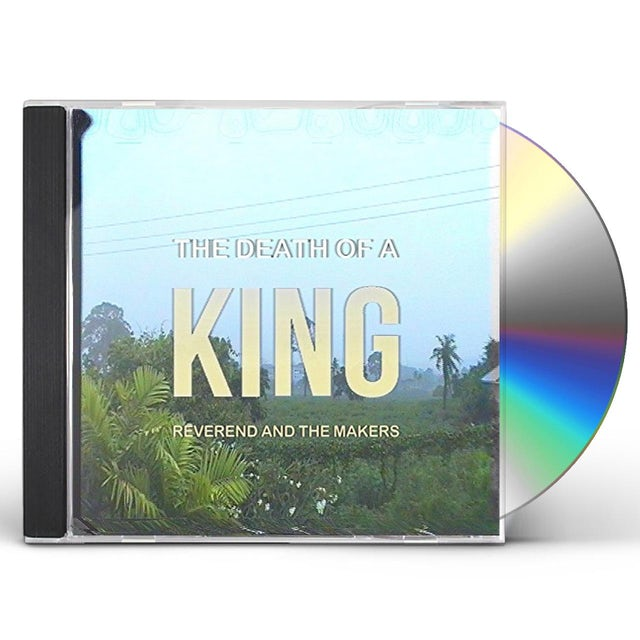 Reverend & The Makers DEATH OF A KING CD