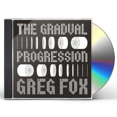 Greg Fox GRADUAL PROGRESSION CD