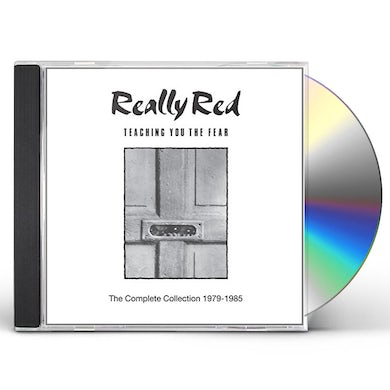 REALLY RED TEACHING YOU THE FEAR: COMPLETE COLLECTION 1978-85 CD