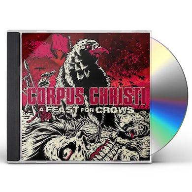 Corpus Christi FEAST FOR CROWS CD
