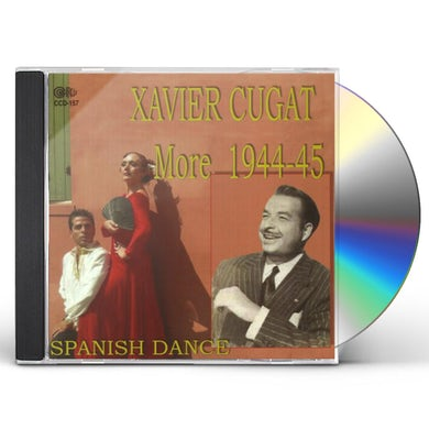 Xavier Cugat MORE 1944-1945 SPANISH DANCE CD