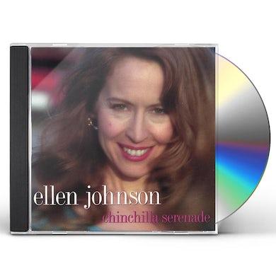 Ellen Johnson CHINCHILLA SERENADE CD