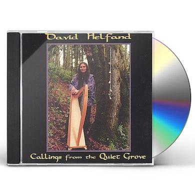 David Helfand CALLINGS FROM THE QUIET GROVE CD