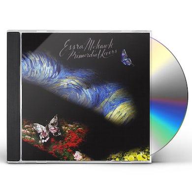 Essra Mohawk PRIMORDIAL LOVERS CD